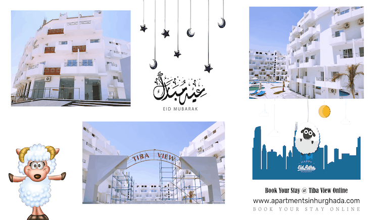 Celebrate The Eid 2021 in Style - Book Your Holiday Rental For The Eid @ Tiba View Online - www.apartmentsinhurghada.com -